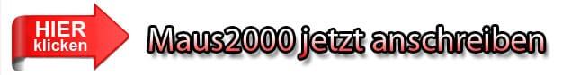 Maus2000 anschreiben