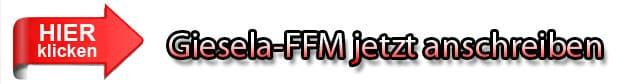 Giesela FFM anschreiben